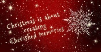 Christmas is about creating cherished memories