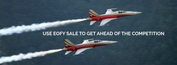 use EOFY sale to stay ahead
